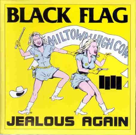 Original album cover of Jealous Again [Vinyl] by BLACK FLAG