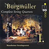 Burgmüller: String Quartets Op. 7 & 14