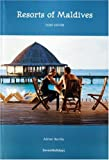 Adrian Neville Resorts of Maldives (Guidebook Format)