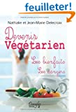 Devenir vegetarien - les bienfaits - les dangers