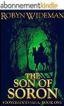 Son of Soron (Stoneblood Saga Book 1)...