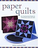 img - for Paper Quilts: Turn Traditional Quilt Motifs Into Contemporary Cards and Crafts book / textbook / text book