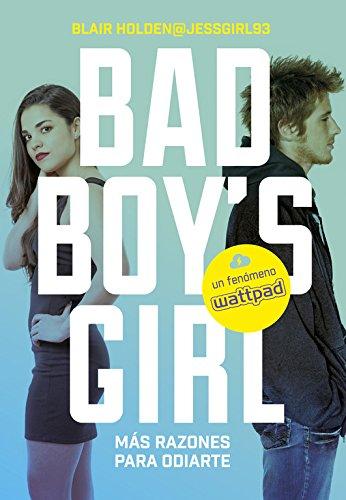 mas-razones-para-odiarte-bad-boys-girl-2-ellas-montena