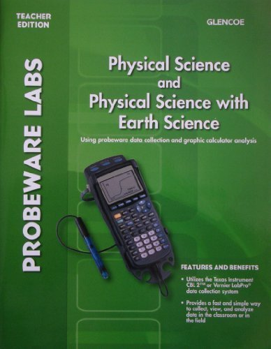 Glencoe Physical Science and Physical Science with Earth Science: Probeware Labs, Teacher Edition