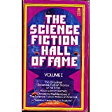 The Science Fiction Hall of Fame, Volume I: The Greatest Science Fiction Stories of All Time: 1by Robert Silverberg