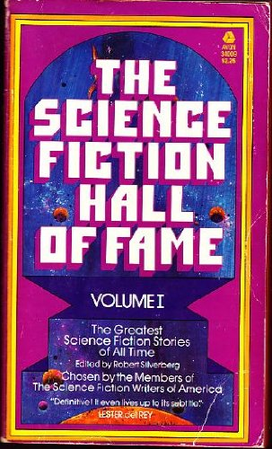 1: The Science Fiction Hall of Fame: The Greatest Science Fiction Stories of All Time