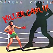 Killer Carlin | [George Carlin]