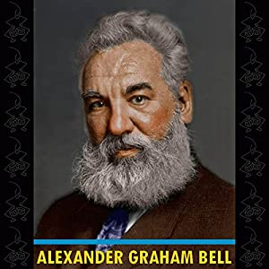Alexander Graham Bell Audiobook