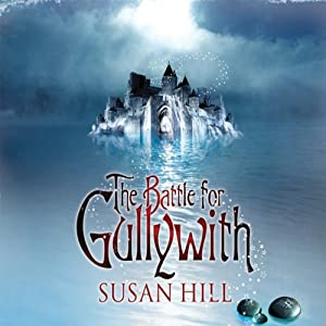 The Battle for Gullywith | [Susan Hill]