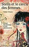 Stella et le cercle des femmes : Rituel de passage d'une adolescente par Trélaün