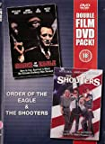 Order Of The Eagle / The Shooters DVD Combo