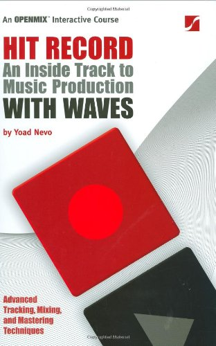 Hit Record An Inside Track To Music Production With Waves