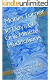 30 Days of One Minute Meditations: Easy Ways to Activate Your Creative Imagination (English Edition)