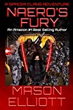 Naero's Fury (A Spacer Clans Adventure Book 3)