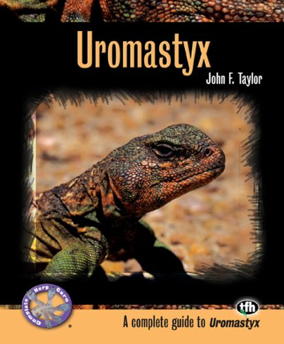 Uromastyx (Complete Herp Care)