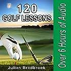120 Golf Lessons Hörbuch von Julian Bradbrook Gesprochen von: Michael Burnette