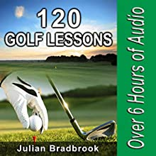 120 Golf Lessons Audiobook by Julian Bradbrook Narrated by Michael Burnette