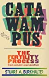 Catawampus: The Fertility Process from a Mans Perspective