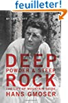 Deep Powder and Steep Rock: The Life...
