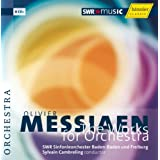The Works for Orchestradi Olivier Messiaen