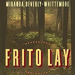 Frito Lay | Miranda Beverly-Whittemore