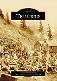 Telluride    (CO)   (Images of America)