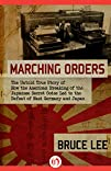 Marching Orders: The Untold Story of…