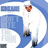 echange, troc Kokane - Don'T Bite The Funk