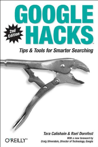 Google Hacks: Tips & Tools For Smarter Searching front-514031