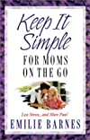 Keep It Simple for Mom's on the Go
