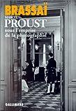 echange, troc Brassaï - Marcel Proust sous l'emprise de la photographie