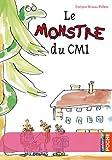 echange, troc Evelyne Brisou-Pellen - Le monstre du CM1
