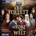 Die Tore der Welt (       ungekürzt) von Ken Follett Gesprochen von: Tobias Kluckert