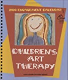 Children's Art Therapy 2006 Engagement Calendar