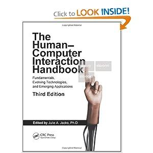 Human-Computer Interaction Handbook: Fundamentals, Evolving Technologies, and Emerging Applications, Third Edition (Human Factors and Ergonomics)