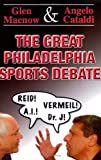 img - for The Great Philadelphia Sports Debate book / textbook / text book