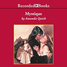 Mystique (       UNABRIDGED) by Amanda Quick Narrated by Barbara Rosenblat