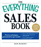 img - for The Everything Sales Book: Proven techniques guaranteed to get results book / textbook / text book