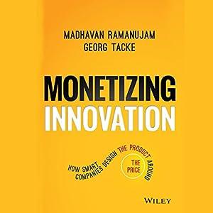 Monetizing Innovation Hörbuch