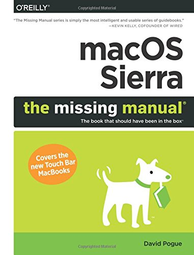 macos-sierra-the-missing-manual-the-book-that-should-have-been-in-the-box