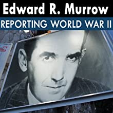 Edward R. Murrow: Radio Recordings  by Edward R. Murrow Narrated by Edward R. Murrow
