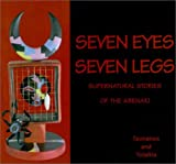img - for By Gerard Rancourt Tsonakwa - Seven Eyes, Seven Legs: Supernatural Stories of the Abenaki (2001-08-16) [Paperback] book / textbook / text book