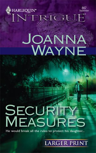 Security Measures, JOANNA WAYNE