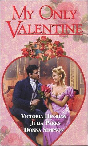My Only Valentine (A zebra regency romance)