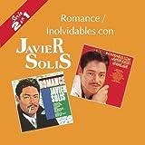 echange, troc Javier Solis - Romance / Inolvidables Con