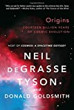 img - for By Neil deGrasse Tyson Origins: Fourteen Billion Years of Cosmic Evolution (1st Edition) book / textbook / text book
