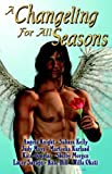 img - for A Changeling For All Seasons Paperback - November 4, 2005 book / textbook / text book