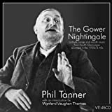 Phil Tanner The Gower Nightingale