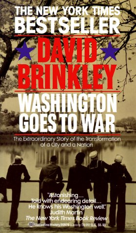 Washington Goes to War, David Brinkley