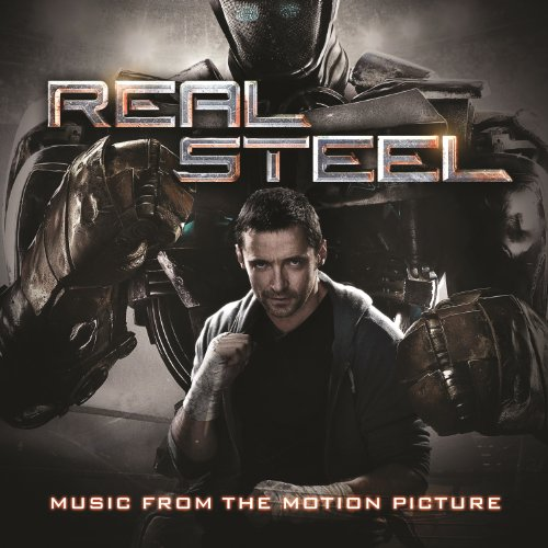 Real Steel - Music From The Motion Picture [+Digital Booklet]